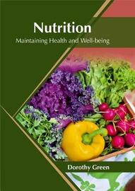 Nutrition: Maintaining Health and Well-Being