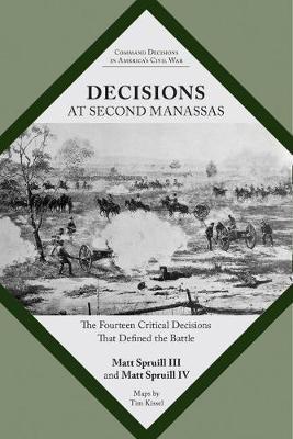 Decisions at Second Manassas by Matt Spruill