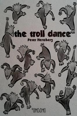 The Troll Dance by Peter Hertzberg
