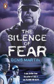 The Silence of Fear by Denis Martin image