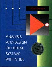 Analysis and Design of Digital Systems with VHDL by Allen M. Dewey image