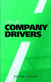Notes for Company Drivers by Peter Child