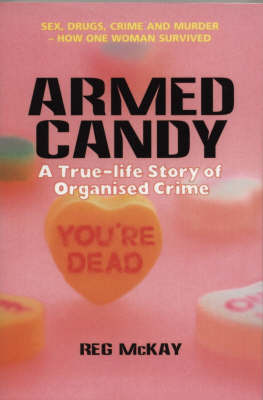 Armed Candy by Reg McKay