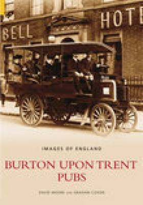 Burton Upon Trent Pubs by David Moore