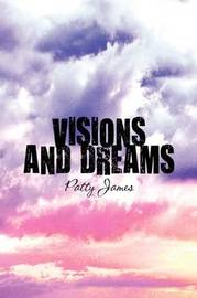 Visions and Dreams by Patty James image