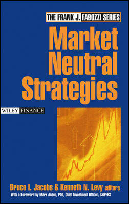 Market Neutral Strategies by Bruce I Jacobs image