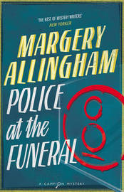 Police at the Funeral by Margery Allingham image