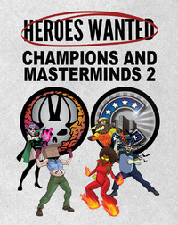 Heroes Wanted: Champions and Masterminds #2 - Expansion Set