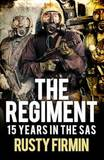 The Regiment by Rusty Firmin