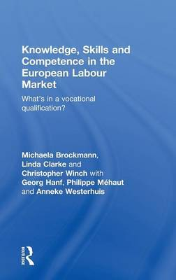 Knowledge, Skills and Competence in the European Labour Market by Linda Clarke image