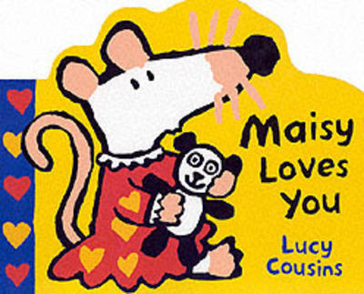 Maisy Loves You by Lucy Cousins image