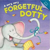 A Very, Very Forgetful Dotty by Lisa Kerr image