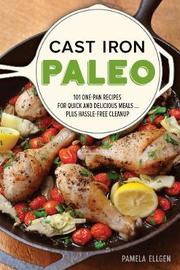 Cast Iron Paleo by Pamela Ellgen