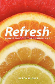 Refresh by Ron Hughes