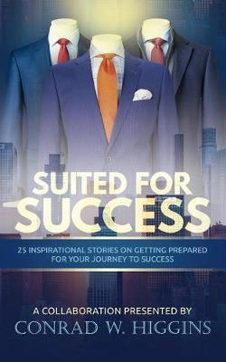 Suited for Success by Conrad W Higgins image