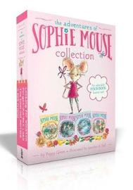 The Adventures of Sophie Mouse Collection by Poppy Green