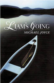 Liam's Going by Michael Joyce image