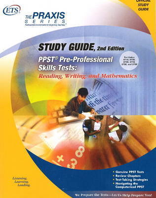PPST Study Guide: Reading, Writing and Mathematics by Educational Testing Service