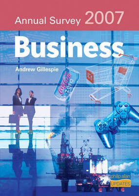 Business Annual Survey, 2007 by Andrew Gillespie