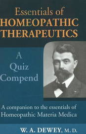 Essentials of Homoeopathic Therapeutics by Willis A Dewey image