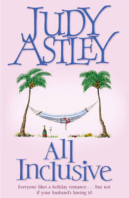 All Inclusive by Judy Astley
