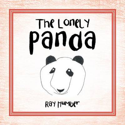 The Lonely Panda by Ray Humber