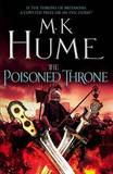 The Poisoned Throne by M.K. Hume