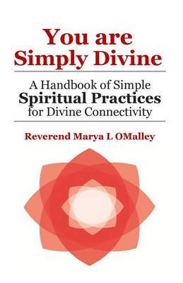 You Are Simply Divine by Rev Marya L Omalley image