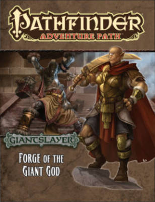 Pathfinder Adventure Path: Giantslayer Part 3 - Forge of the Giant God by Tim Hitchcock image
