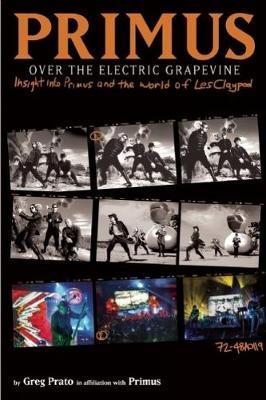Primus: Over The Electric Grapevine