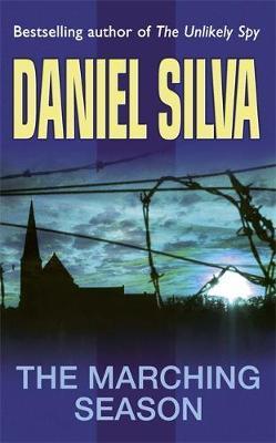 The Marching Season by Daniel Silva
