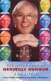 The Little Book of Heavenly Humour by Syd Little