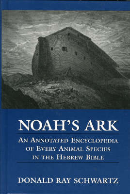Noah's Ark by Donald A. Schwartz