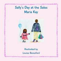 Sally's Day at the Sales by Maria Kay