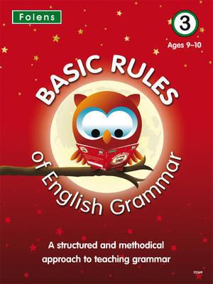 Basic Rules of English Grammar: Bk. 3