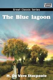 The Blue Lagoon by Henry de Vere Stacpoole image