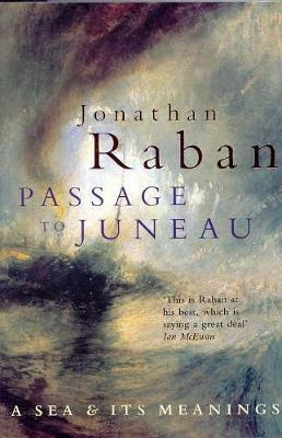 Passage To Juneau by Jonathan Raban image