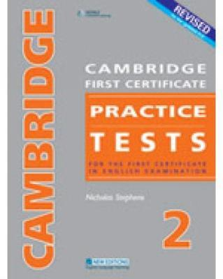 CAMBRIDGE FC PRACTICE TESTS 2REVISED EDTION STUDENT'S BOOK by Nicholas Stephens