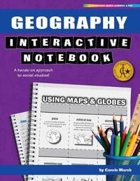 Geography Interactive Notebook by Carole Marsh