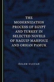 The Modernization Process of Egypt and Turkey in Selected Novels of Naguip Mahfouz and Orhan Pamuk image