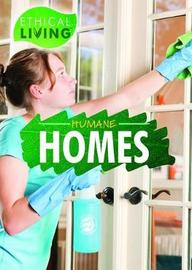 Humane Homes by Catherine Robertson