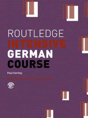Routledge Intensive German Course by Paul Hartley image