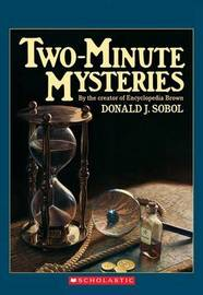 Two-Minute Mysteries by Donald J Sobol