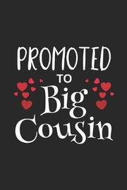 Promoted To Big Cousin by Magic Journal Publishing image