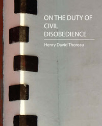 On the Duty of Civil Disobedience - Thoreau by Henry David Thoreau image