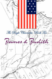 The Boyle Chronicles: Book Two: James & Judith by Ron Baldwin