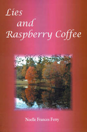 Lies and Raspberry Coffee by Noelle Frances Ferry image