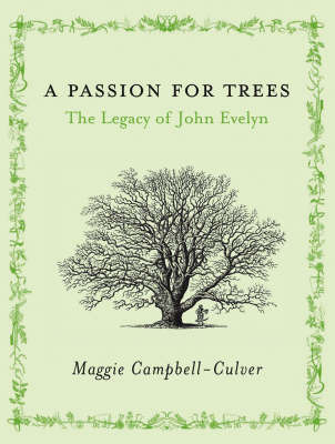A Passion For Trees by Maggie Campbell-Culver