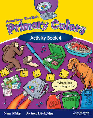 American English Primary Colors 4 Activity Book by Diana Hicks