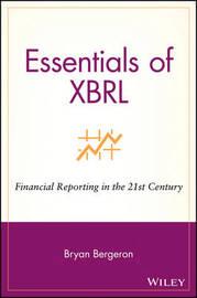 Essentials of XBRL by Bryan Bergeron